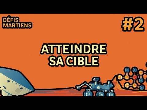 #2 Atteindre sa cible | Défis Martiens