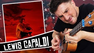 i play the new Lewis Capaldi album on a ukulele!