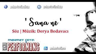 Mehmet ÇETİN | Sana ne  ( COVER )