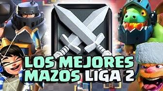 LOS MEJORES MAZOS DE LIGA 2 PARA SUBIR A LIGA 3 FACIL Y RAPIDO *CON LEGENDARIAS* Clash Royale  ⭐