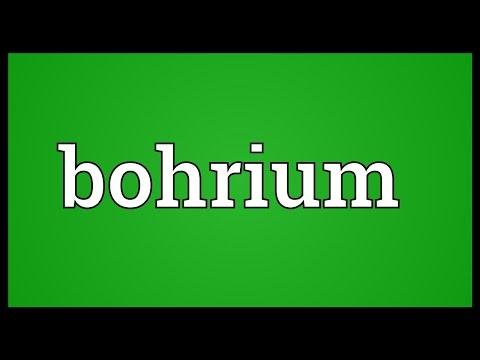 Bohrium Meaning