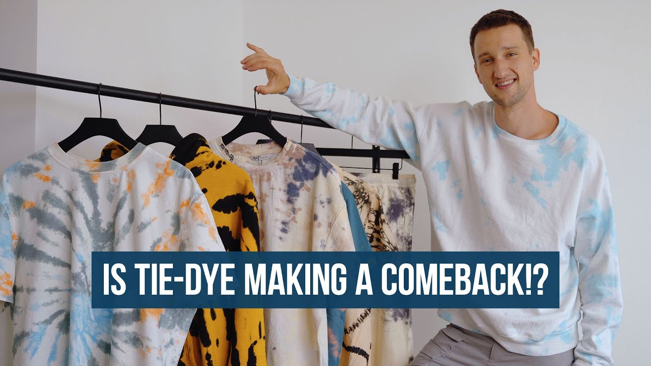 How to Style Tie-Dye for Men | Is Tie Dye Coming Back!?
