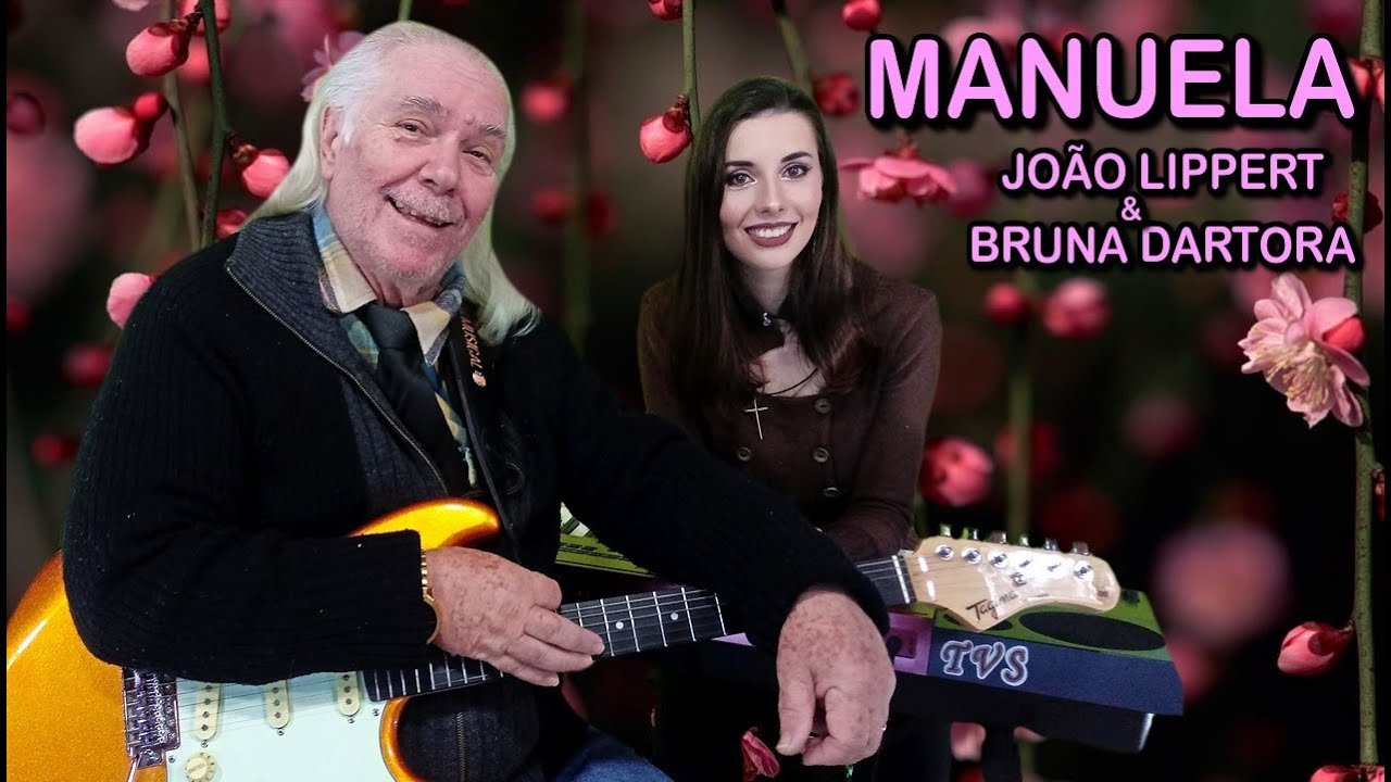 Manuela (Julio Iglesias) | João Lippert & Bruna Dartora