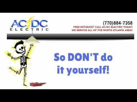 Need Electrician Marietta, Call AC DC Electric at (770) 884-7358