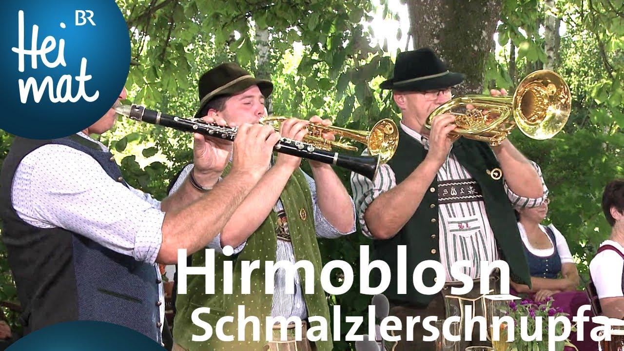 Hirmoblosn | Schmalzlerschnupfa | Trachtler- und Musikantentreffen in Passau | BR Heimat