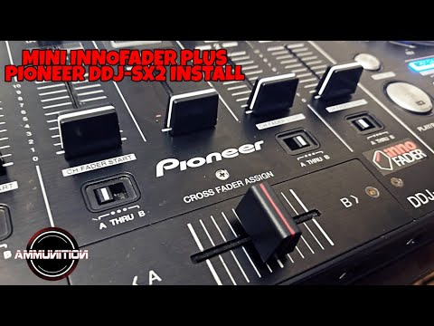 How to: Install an Innofader Mini Plus in the Pioneer DDJ-SX2