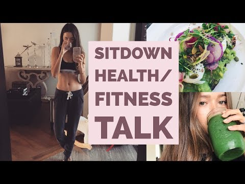 Sit down Health & Fitness Talk | My Lifestyle & Tips | Mommy, Holistic Nutritionist, Model