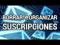 Borrar y organizar las suscripciones de correo www.informaticovitoria.com
