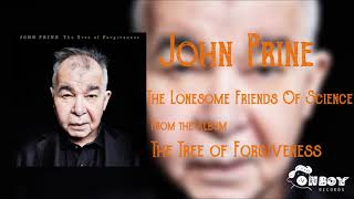 John Prine - The Lonesome Friends of Science - The Tree of Forgiveness