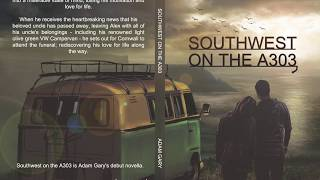 Southwest on the A303 - Chapter One - Uncle Bill