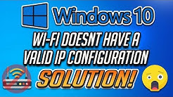 "Fix ""Wi-fi Doesn't Have a Valid IP Configuration"" in Windows 10 - [4 Solutions]"