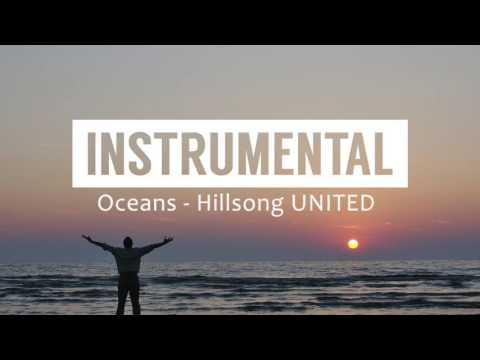Oceans (Hillsong UNITED) - Instrumental