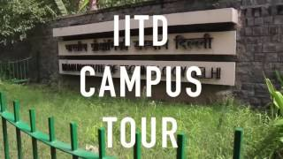IIT DELHI CAMPUS TOUR