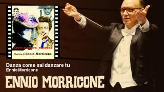 Ennio Morricone - Danza come sai danzare tu - Fatti Di Gente Perbene (1974)
