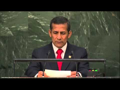 UN Speeches: Peruvian President Ollanta Humala