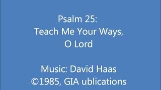 Psalm 25: Teach Me Your Ways, O Lord