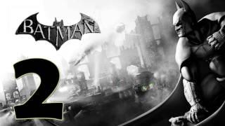 Batman Arkham City: Modo Historia Gameplay - Parte 2 [HD] (X360/PS3/PC)