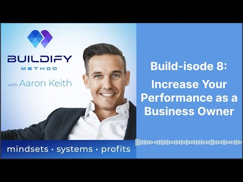 Build-isode 8:Increase Your Performance as a Business Owner
