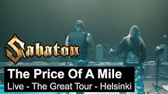 SABATON - The Price Of A Mile (Live - The Great Tour - Helsinki)