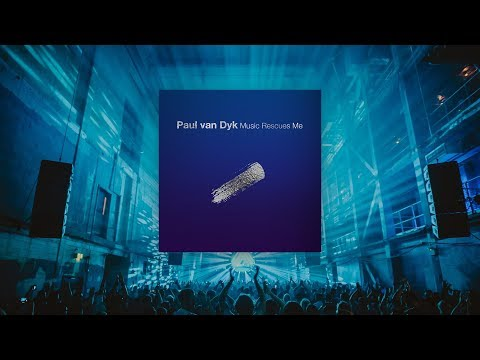 Paul van Dyk - Music Rescues Me Album Teaser Mp3