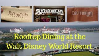 The Top Three Walt Disney World Resort Rooftop Restaurants