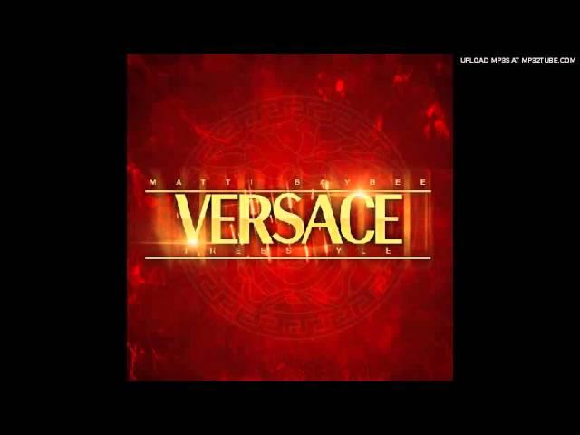 Matti Baybee - Versace (Freestyle)