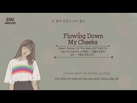 [Vietsub + Engsub + Hangul] Seo Young Eun (서영은) - Flowing Down My Cheeks (두볼에 흐른다)