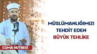 (H199) Müslümanlığımızı Tehdit Eden Büyük Tehlike