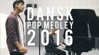 Dansk Pop Medley 2016 | hasan shah