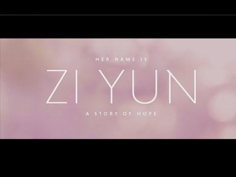 Zi Yun: A Story Of Hope