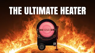 The Ultimate Heater - SunFire 150 Infrared Radiant Heater