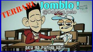 #2 Acil Sedih Karena Jomblo Selamanya ! - @Dalang.pelo