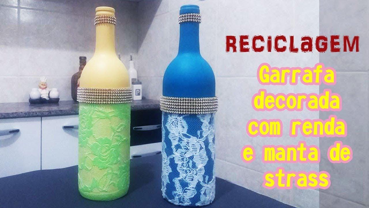 Como DECORAR garrafa de vidro com renda e Manta de Strass Cícero Alencar YouTube -> Decorar Garrafas De Vidro Com Renda
