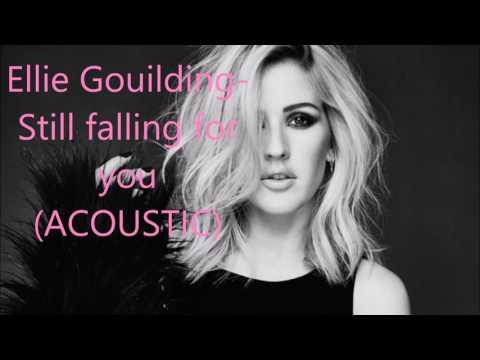 Ellie Gouilding - Still Falling For You (acoustic)