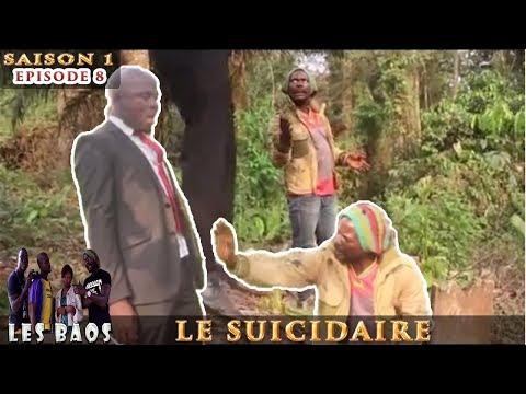 Les Baos - Le Suicidaire (Saison 1, Episode 8)