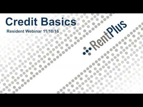 RentPlus Resident Webinar - Basics of Credit