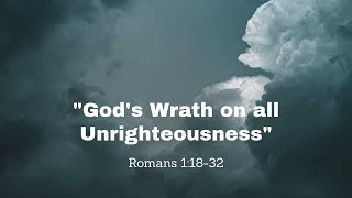 God's Wrath on all Ungodliness