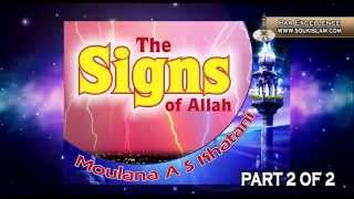 The Signs Of Allah Part 2   Moulana Ahmed Sulaiman Khatani