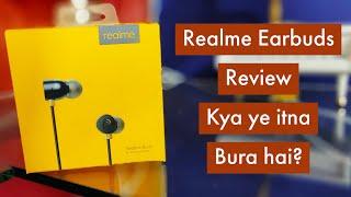 Realme Earbuds Review - is it that Bad? Kitna Bekaar hai ye Earphone?