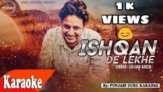 Ishqan De Lekhe KARAOKE | Sajjan Adeeb | Latest Punjabi Songs karaoke
