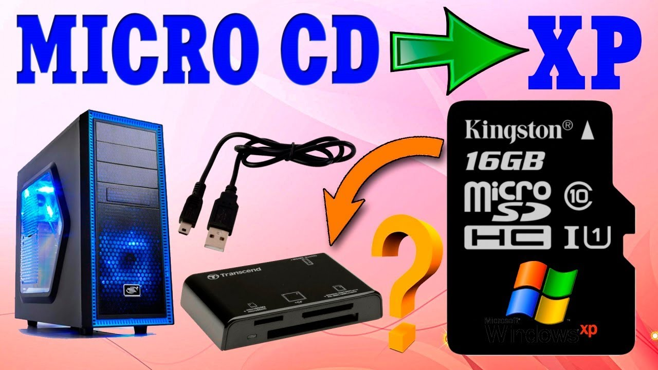 Установка Windows XP с MICRO CD флешки