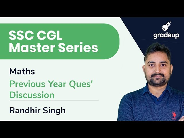 SSC CGL Master Series | Maths | Previous Year Question Discussion