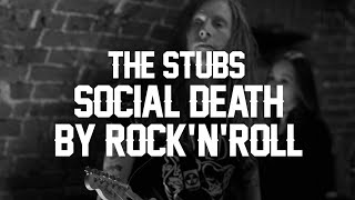 The Stubs - Social Death by Rock
