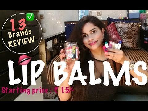 Lip Balms *13 Brands Review* |TheLifeSheLoved| Sana K