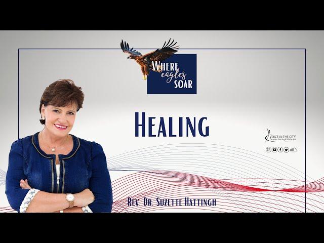 Where Eagles Soar - Healing Series | EP02
