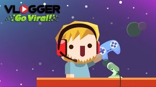 Vlogger Go Viral - HACK Gameplay