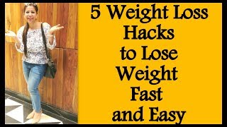 5 Weight Loss Hacks That Actually Work to Lose Weight Fast and Easy | Lazy Weight Loss Hacks