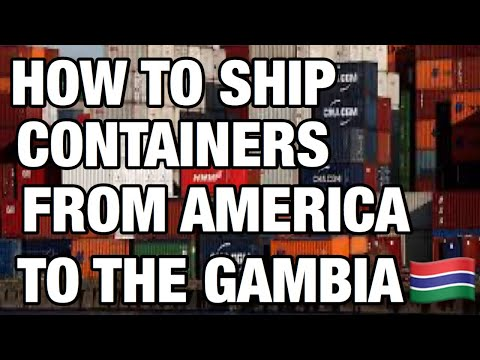 How to ship containers from the US to the gambia