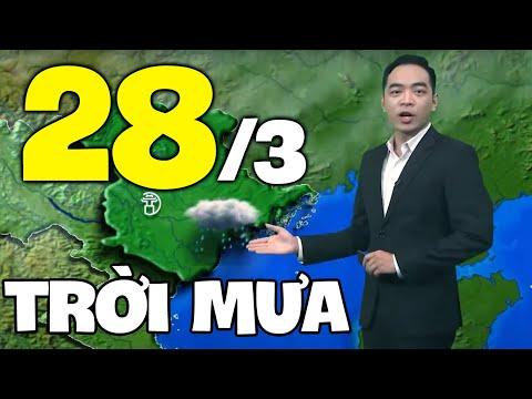Dự báo thời tiết hôm nay và ngày mai 28/3 | Dự báo thời tiết đêm nay mới nhất