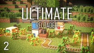 FTB Ultimate Reloaded Modpack Ep. 2 Steve's Carts Tree Farm